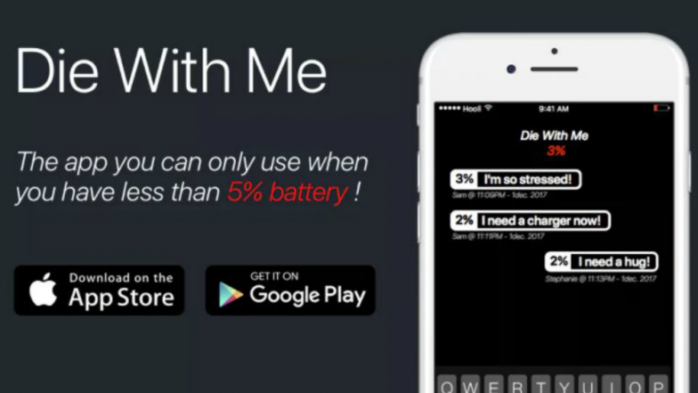Die With Me: An Application That Works Only With 5% Battery for Your Android and iOS Mobiles