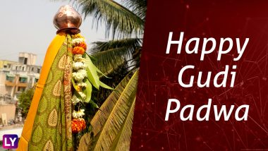 Happy Gudi Padwa Wishes in Marathi: Best WhatsApp Messages, Facebook Status, GIF Images to Send Gudi Padwa 2018 Greetings