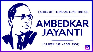Dr Babasaheb Ambedkar Jayanti: Remembering the Scholar, Social Reformer and Father of Indian Constitution on 127th Birth Anniversary
