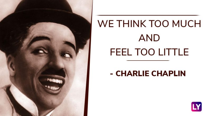 Charlie Chaplin Birth Anniversary: 10 Quotes by The Comic Actor on Life That Will Inspire You to The Core