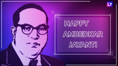 Ambedkar Jayanti Wishes: Greetings, SMS and WhatsApp Messages and Images Honouring the Father of Indian Constitution