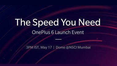 OnePlus 6 Launching in India on May 17 in Mumbai