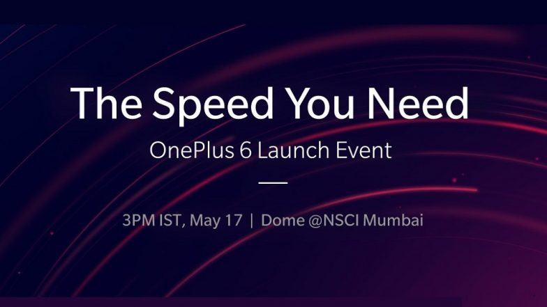 OnePlus 6 Launching in India on May 17 in Mumbai