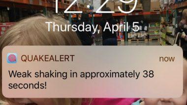 QuakeAlert App Alerted Few People Even Before 5.3 Magnitude Earthquake Shook California!