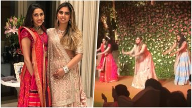 Isha Ambani Dances on 'Ghoomar' Song at Her Engagement Party with Sister-in-law Shloka Mehta! Watch This Viral Video