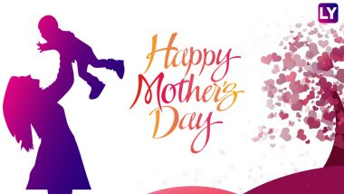 Happy Mother's Day 2018 Greetings: GIF Images, WhatsApp Messages, Facebook Status & SMSes to Wish Your Mom This Year