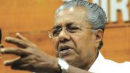 Kerala CM Pinarayi Vijayan Highlights Plight of Indian Migrants in UAE in a Letter to PM Narendra Modi