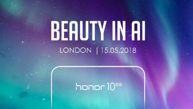 Honor 10 with notch display to launch in London on May 15