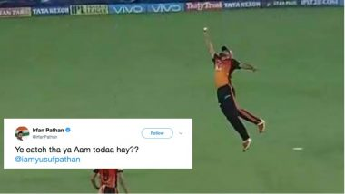 IPL 2018 Diaries: Irfan Pathan has the Best Reaction on Brother Yusuf Pathan's Sensational Catch (Video Inside)