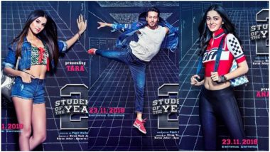 Student of the Year 2 Box Office Collection Day 11: Tiger Shroff, Ananya Panday and Tara Sutaria's College Drama Witnesses a Sharp Dip in its Collection on Second Monday