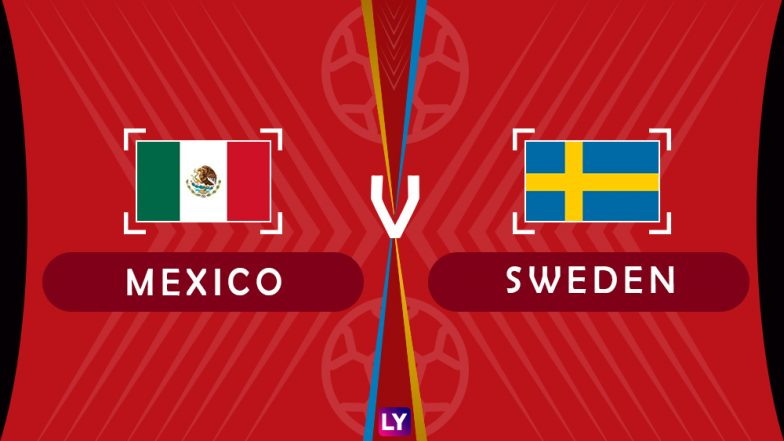 Mexico vs Sweden Live Streaming of Group F Football Match: Get Telecast & Free Online Stream Details in India for 2018 FIFA World Cup