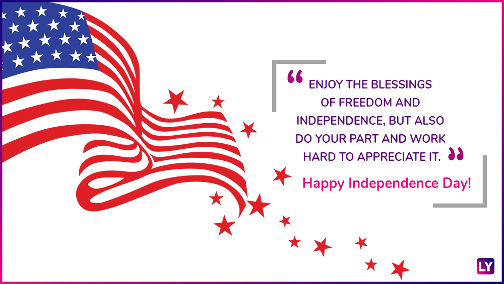Happy 4th of july quotes greetings send whatsapp images and gif dont take your freedom and independence for granted someone had to work hard and make many sacrifices for it m4hsunfo