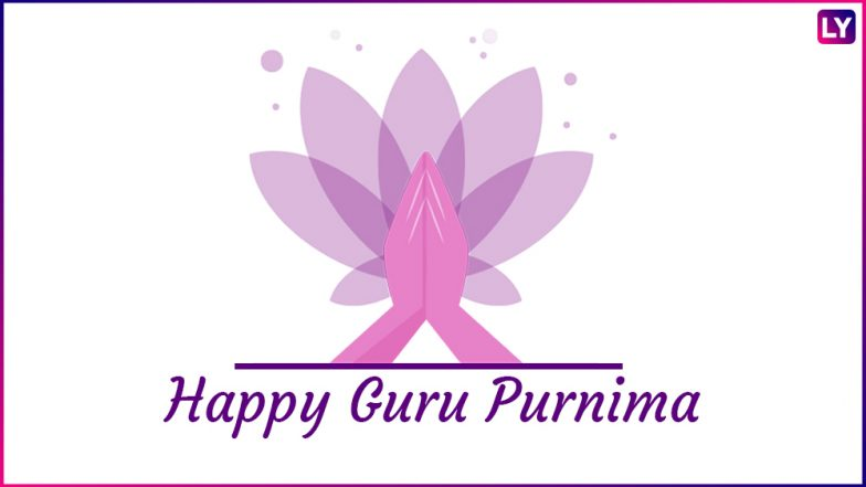 Guru Purnima 2018 Hindi Wishes: GIF Image Messages, WhatsApp Greetings, Facebook Quotes & SMS to Wish Your GuruThis Guru Poornima