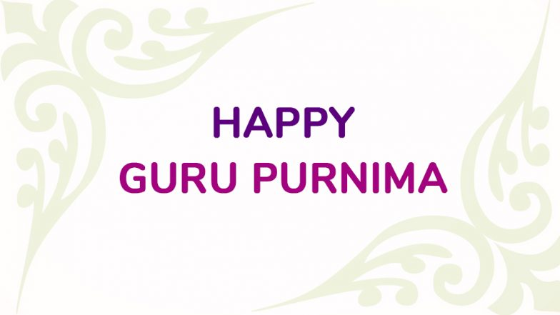 Guru Purnima 2018: Twitterati Shares Warm Greetings and Wishes to Thank Teachers For Shaping Their Lives