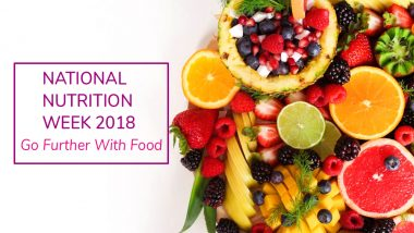 National Nutrition Week 2018's Theme and Objective: Let's Take a Look at the State of Nourishment in India