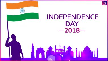 India Independence Day 2018 Quotes: Patriotic Lines by Freedom Fighters And Leaders That Evoke Pride in Every Indian on 15th of August