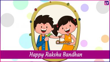 Happy Raksha Bandhan 2018 Wishes for Sister: Facebook Greetings, WhatsApp Messages, GIF Images & Quotes to Share With Your Sibling