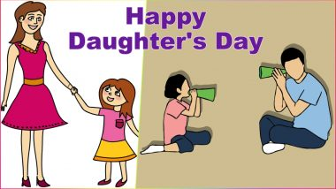 Daughters' Day 2021 Wishes & HD Images With Quotes: Send WhatsApp Stickers, Facebook Greetings, Messages, Telegram Photos & GIFs To Celebrate International Daughters Day