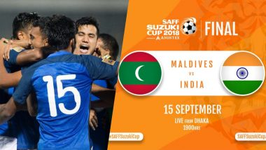 India vs Maldives, SAFF Cup 2018 Football Final Match Live Streaming Online: Where to Watch Live Telecast of SAFF Championship Finals in IST?