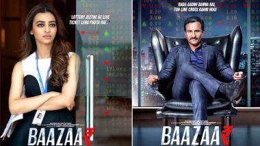 Baazaar Posters: Saif Ali Khan and Radhika Apte All Set to Reunite After Sacred Games