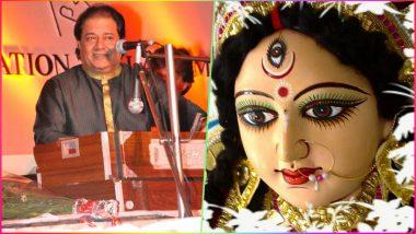 Durga Bhajans by Anup Jalota for Navratri 2018: Best Devotional Songs, Bhakti Geet in Hindi for Durga Puja Festival!