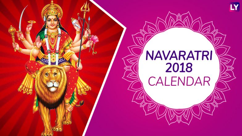 navratri 2018 dates days tithi calendar shubh puja muhurat time for aarti