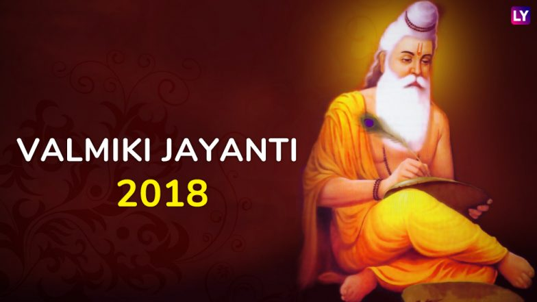 Valmiki Jayanti 2018 Today: Know The History, Significance, Tithi and Celebrations of Pragat Diwas
