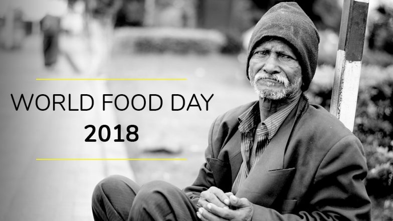 World Food Day 2018: Date, History, Theme & Significance of Day Dedicated by FAO to Eradicate Hunger