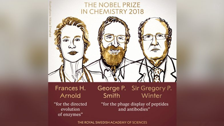 Nobel Prize in Chemistry 2018: Know About Frances H. Arnold, George P. Smith and Sir Gregory P. Winter Who Developed New Materials to Save Mankind