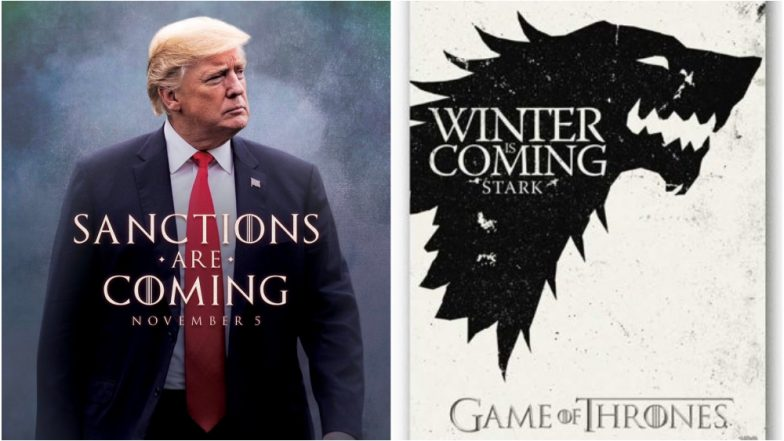 Donald Trump Tweets Games of Thrones-Style Picture With 'Sanctions Are Coming' Message on it, Gets Trolled By Starcast of The Show