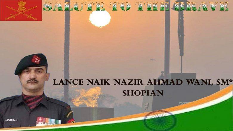 Lance Naik Nazir Ahmed Wani, Once A Terrorist, to be Awarded Ashok Chakra Posthumously at Republic Day 2019 Event