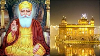 Guru Nanak Jayanti 2018 Date: Rituals in Gurudwaras, Significance & How to Celebrate Birth Anniversary of First Sikh Guru on Gurpurab