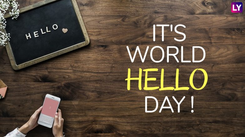 World Hello Day 2018: History of the Day and How You Can Say Hello in 10 Different Languages!