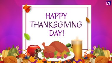 Thanksgiving 2018 Wishes & Greetings: Best WhatsApp Stickers & Messages, SMS, Facebook Status, GIF Images to Express Gratitude to Your Loved Ones