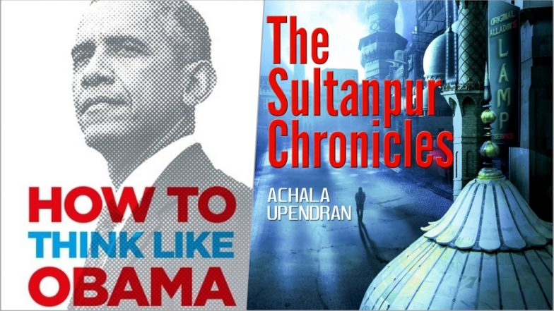How to Think Like Obama, the Sultanpur Chronicles and Other Books You Must Read This Weekend