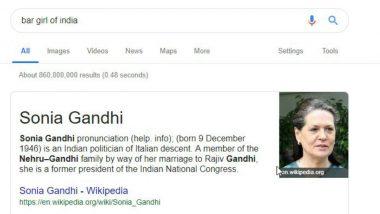 Searching 'Bar Girl in India' on Google Throws Sonia Gandhi Wikipedia Page, Twitterati Amused