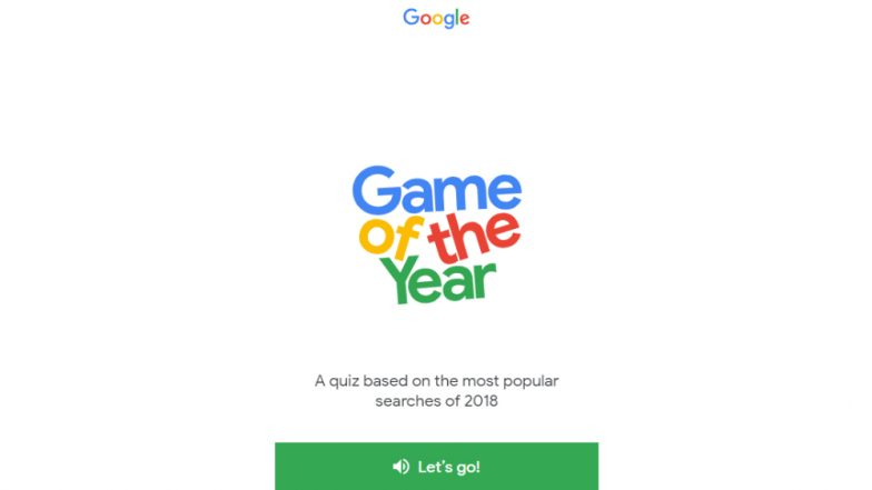 Google Game of the Year 2018: Play the Quiz With Search Giant to Know What Were the Hot Topics This Year
