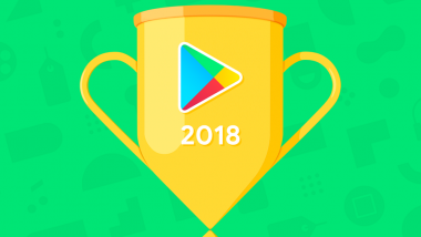 Google Play Best Apps of 2018: Google Pay & Tik Tok Wins User's Choice App and Most Entertaining App Titles