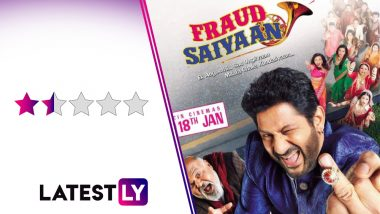 Fraud Saiyaan Movie Review: Arshad Warsi and Saurabh Shukla's Comedy Is an Outdated, Insufferable Farce
