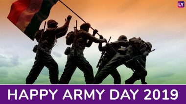 Army Day 2019 Wishes and Greetings: Send These Quotes, WhatsApp Stickers and SMS Messages to Wish and Honour The Indian Army
