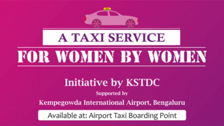 Bengaluru Airport Introduces A Women-Only Taxi Cab Service For Female Travellers - Read Details