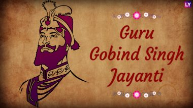 Happy Guru Gobind Singh Jayanti 2021 Greetings: Send Wishes, Quotes, WhatsApp Stickers, GIFs, Facebook Photo Messages & HD Images to Celebrate Birthday of Tenth Sikh Guru