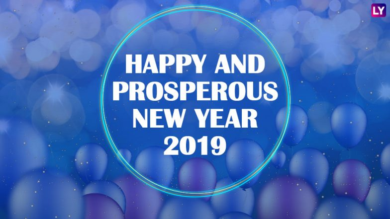 Happy and Prosperous New Year 2019 Wishes: WhatsApp & Hike Stickers, GIF Image Messages, SMS, Facebook Greetings to Wish on the First Day of HNY!