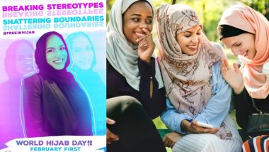 World Hijab Day 2019: Theme and Importance of The Day Dedicated to Veil Worn By Muslim Women
