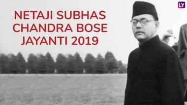 Netaji Subhas Chandra Bose Jayanti 2019: Inspiring Quotes by the Great Indian Leader Which Will Awake the Patriotism in You