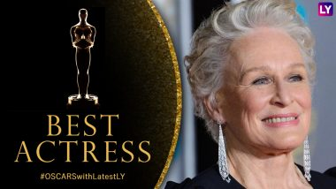 Glenn Close Nominated for Oscars 2019 Best Actress Category for The Wife: All About Glenn Close and Her Chances of Winning at 91st Academy Awards