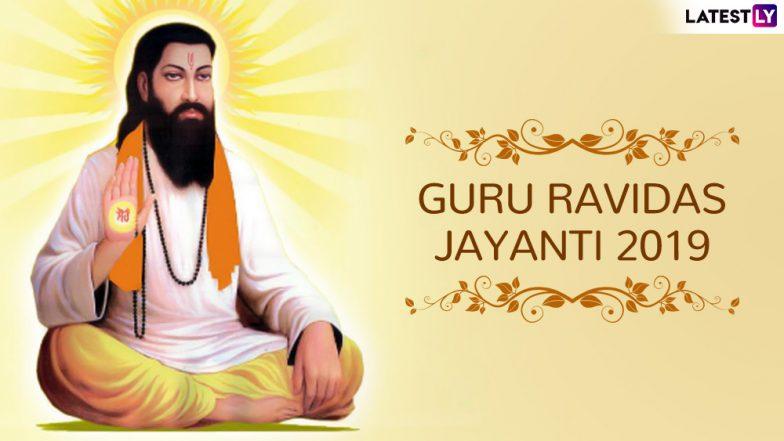 Guru Ravidas Jayanti 2019: Know Date, History and Teachings of Great Saint of The Bhakti Movement