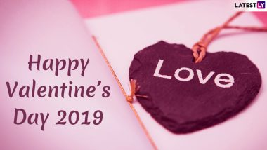Happy Valentine's Day 2019 Wishes and Greetings: WhatsApp Stickers, GIF Images, Facebook & Instagram Quotes, Romantic SMS, and Love Messages to Send Your Partner