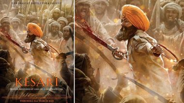 Kesari New Poster: Akshay Kumar's Blood-Soaked Sword Gives Us a Glimpse of How Intense the Battle is Going to Be