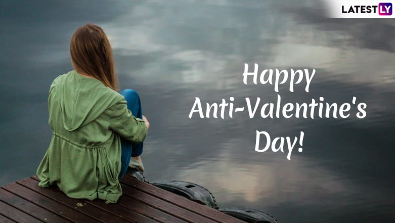 Anti-Valentine Day 2019 Wishes: WhatsApp Stickers, Unromantic Messages, GIFs, Facebook & Instagram Quotes to Send Greetings During Anti-Love Week